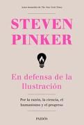 EN DEFENSA DE LA ILUSTRACION - PINKER - PAIDOS