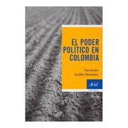 El Poder Politico en Colombia - Fernando Guillén Martínez - Ariel