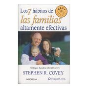 7 Habitos de las Familias Altamente - Stephen R. Covey - Penguin Random House