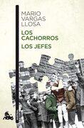 Los Cachorros / los Jefes - Mario Vargas Llosa - Austral
