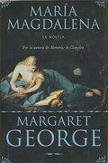 María Magdalena (Historica (Ediciones b)) - Margaret George - Ediciones B, S.A.