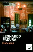 Máscaras - Leonardo Padura - Tusquets