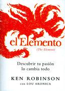 El Elemento - Ken Robinson - Grijalbo
