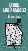 La Mala Hora - Gabriel García Márquez - Literatura Random House