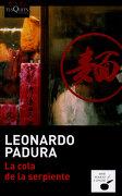 La Cola de la Serpiente - Leonardo Padura - Tusquets