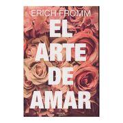 El Arte de Amar - Erich Fromm - Paidos