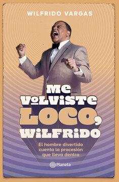 portada Me Volviste Loco, Wilfrido
