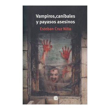 portada Vampiros, Canibales y Payasos Asesinos