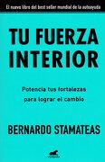 Tu Fuerza Interior - Bernardo Stamateas - Vergara