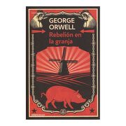 Rebelion en la Granja - George Orwell - Debolsillo
