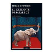 El Elefante Desaparece - Haruki Murakami - Tusquets