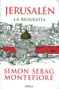 Jerusalen, la Biografia - Simon Sebag Montefiore - Crítica