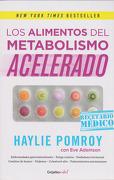 Los Alimentos del Metabolismo Acelerado - Haylie; Adamson, Eve Pomroy - Penguin Random House