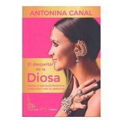 Despertar de la Diosa, el - Antonina Canal - Grijalbo