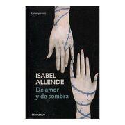De Amor y de Sombra - Isabel Allende - Debolsillo
