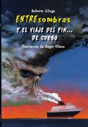Entresombras y el Viaje de fin de Curso - Roberto Aliaga Sanchez - Macmillan Literatura Infantil Y Juvenil