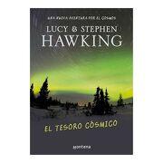 El Tesoro Cósmico - Lucy y Stephen Hawking - Montena