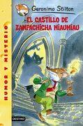 El Castillo de Zampachicha Miaumiau - Geronimo Stilton - Planeta