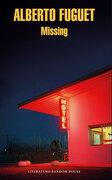 Missing - Alberto Fuguet - LITERATURA RANDOM HOUSE