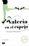 Valeria en el Espejo - Elisabet Benavent - Suma De Letras