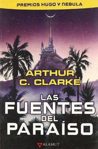 Las fuentes del paraíso; arthur c. clarke