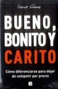 Bueno, Bonito y Carito - David Gomez Gomez - Ediciones B