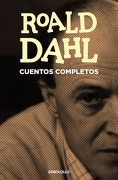 Cuentos Completos - Roald Dahl - Debolsillo