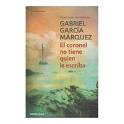 El Coronel no Tiene Quien le Escriba - Gabriel García Márquez - Debolsillo