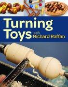 Turning Toys With Richard Raffan (libro en inglés) - Richard Raffan - Taunton Press Inc