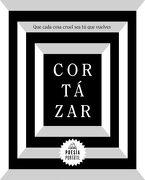 Que Cada Cosa Cruel sea tú que Vuelves - Julio Cortazar - Literatura Random House