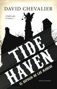 Tide Haven (el Refugio de las Mareas) - David Chevalier - Berenice
