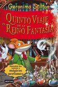Quinto Viaje al Reino de la Fantasía - Geronimo Stilton - Planeta