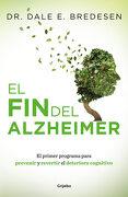 El fin del Alzheimer - Dale Bredesen - Grijalbo