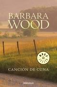 Canción de Cuna - Barbara Wood - Debolsillo