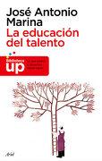 La Educación del Talento - JOSE ANTONIO MARINA - ARIEL