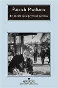 En el Café de la Juventud Perdida - Patrick Modiano - Anagrama