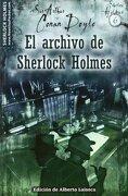 El Archivo de Sherlock Holmes - Arthur Conan Doyle - Ediciones Nowtilus