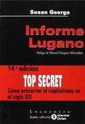 Informe Lugano: Cómo Preservar el Capitalismo en el Siglo xxi - Susan George - Icaria Editorial