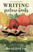 Writing Picture Books Revised and Expanded Edition: A Hands-On Guide From Story Creation to Publication (libro en inglés)