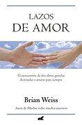 Lazos de Amor - Lazos De Amor - Ediciones B
