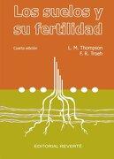 Los Suelos y su Fertilidad - Louis M. Thompson,F. Tronch - Reverté