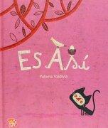Es asi - Paloma Valdivia - Fondo De Cultura Economica