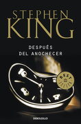 Después del Anochecer - Stephen King - Debolsillo