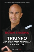 Triunfo. Una Guia Para Alcanzar la Pleni(9788499890524) - Robin S. Sharma - Debolsillo