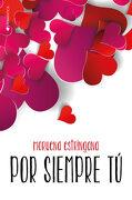 Por Siempre tu - Moruena Estringana - Ediciones Kiwi S.L.