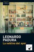 La Neblina del Ayer - Leonardo Padura - Tusquets