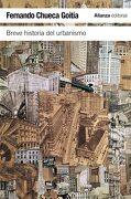 Breve Historia del Urbanismo - Fernando Chueca Goitia - Alianza