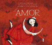 El Amor (Lumen Infantil, Band 150781) - Raquel Díaz Reguera - Beascoa