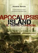 Apocalipsis Island: El Centro Comercial - Vicente García - Dolmen Publicaciones