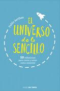 El Universo de lo Sencillo: 50 Reflexiones Para Crecer y Amar Como Valientes - Pablo Arribas - Nube De Tinta